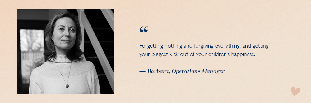 What Motherhood means to our Operations Manager, Barbara